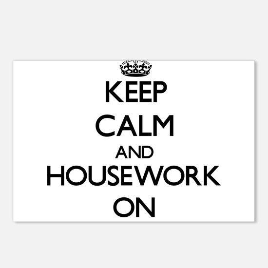 Keep Calm and Housework O Postcards (Package of 8)