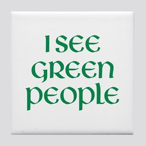 I See Green People Tile Coaster