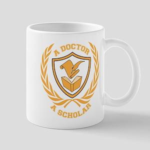 Doctor and Scholar Design Mug