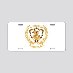 Doctor and Scholar Design Aluminum License Plate