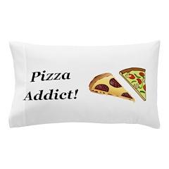 Pizza Addict Pillow Case