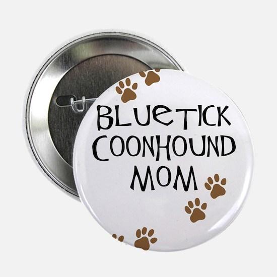 Bluetick Coonhound Mom Button