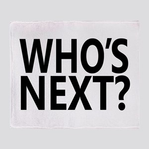 Who's Next? Throw Blanket