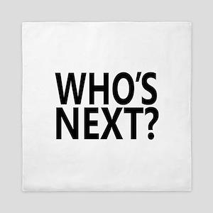 Who's Next? Queen Duvet