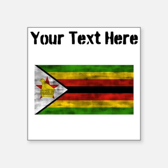 Distressed Zimbabwe Flag (Custom) Sticker