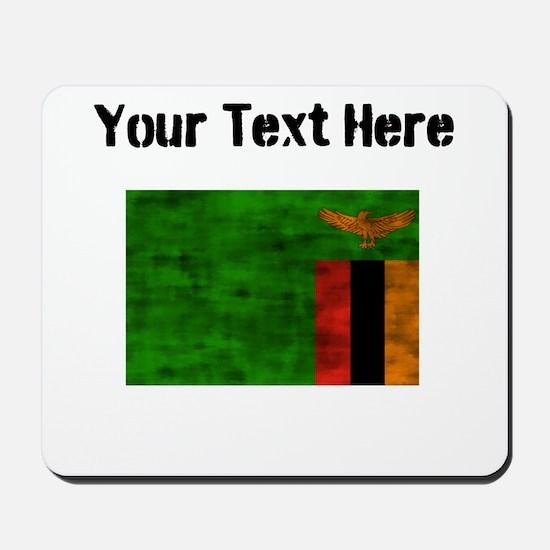 Distressed Zambia Flag (Custom) Mousepad