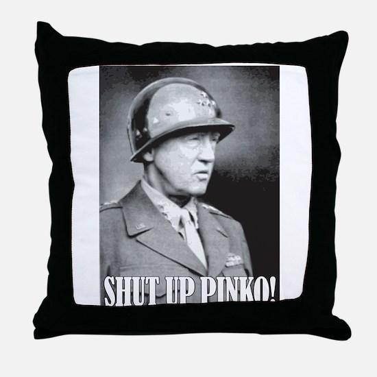 General George S. Patton says, SHUT UP PINKO! Thro