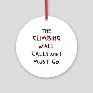 climbing wall calls Ornament (Round)