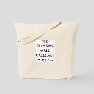 climbing wall calls Tote Bag