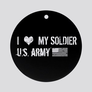 U.S. Army: I Love My Soldier Round Ornament