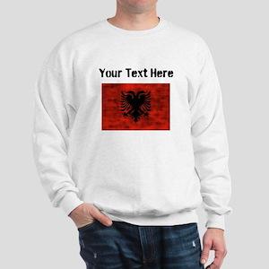 Distressed Albania Flag (Custom) Sweatshirt