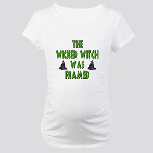 Wicked Witch Was Framed Maternity T-Shirt
