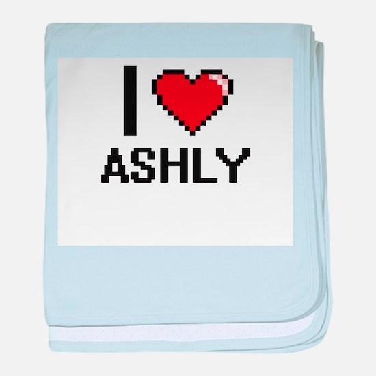I Love Ashly baby blanket