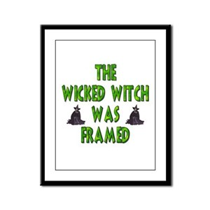 Wicked Witch Was Framed Framed Panel Print