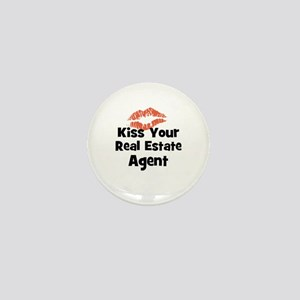 Kiss Your Real Estate Agent Mini Button