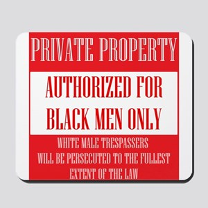 Private Property Mousepad
