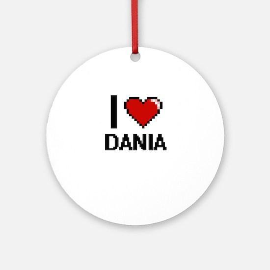 I Love Dania Ornament (Round)