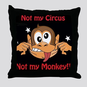 Not My Monkey Throw Pillow