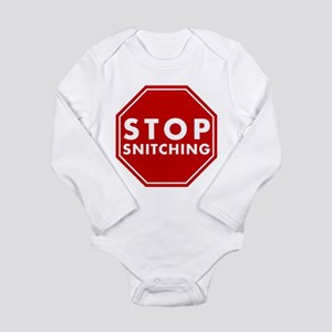 Stop Snitching Infant Bodysuit Body Suit