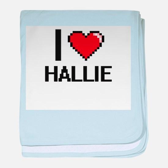 I Love Hallie baby blanket