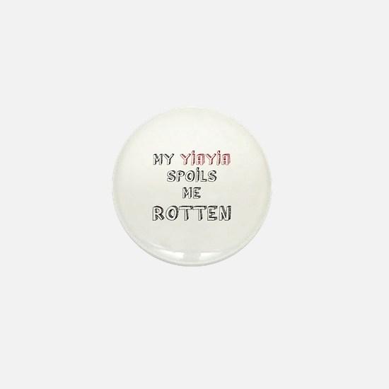 My YiaYia spoils me rotten Mini Button