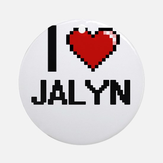I Love Jalyn Ornament (Round)