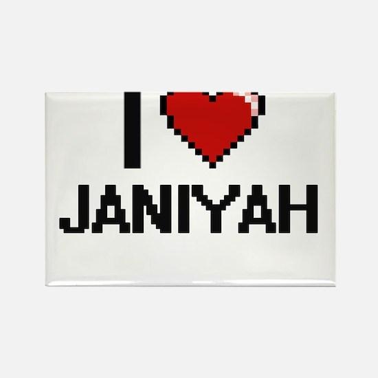 I Love Janiyah Magnets