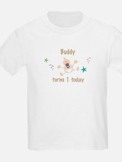 Buddy turns 1 today T-Shirt