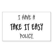 Take it Easy - Rectangle Sticker