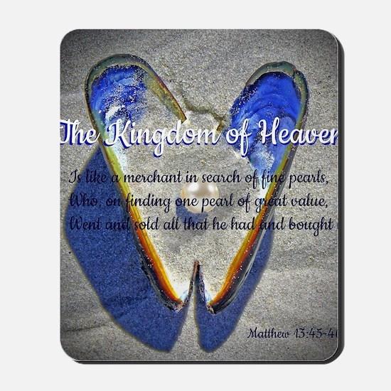 The kingdom of Heaven Mousepad