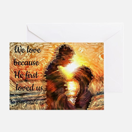 We Love because.. Greeting Card