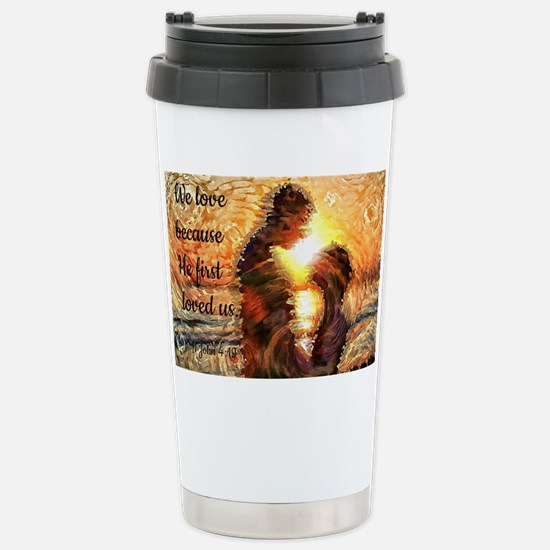 We Love because.. Stainless Steel Travel Mug
