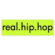 real.hip.hop Bumper Sticker