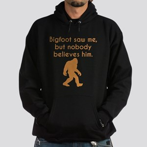 Bigfoot Saw Me Hoodie