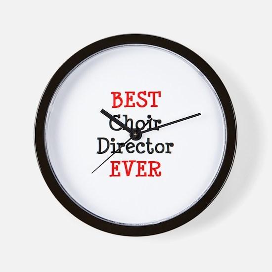 best choir director ever Wall Clock