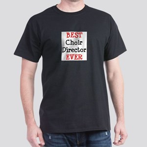 best choir director ever Dark T-Shirt