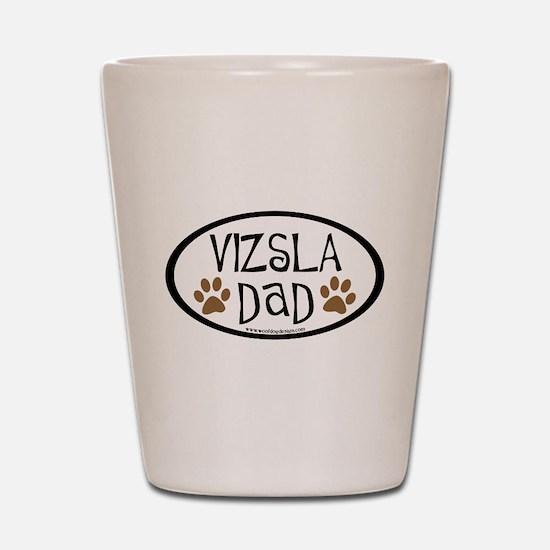 Vizsla Dad Oval Shot Glass