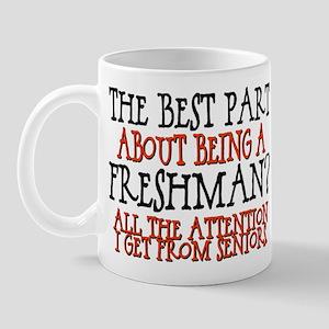 Best Part of Being a Freshman Mug