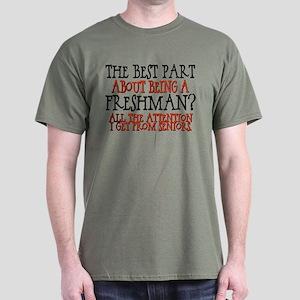 Best Part of Being a Freshman Dark T-Shirt
