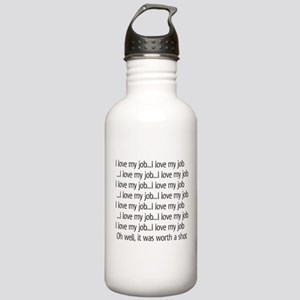 I love my job Water Bottle