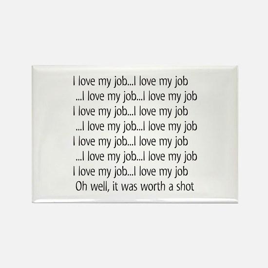 I Love My Job Magnets