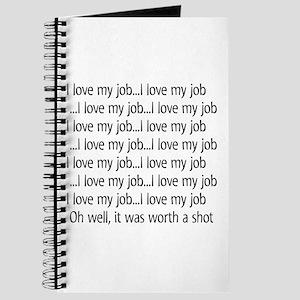 I Love My Job Journal