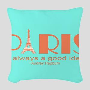 Audrey Hepburn Paris Quote Woven Throw Pillow