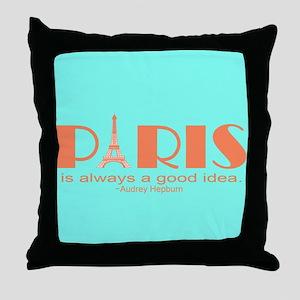 Audrey Hepburn Paris Quote Throw Pillow