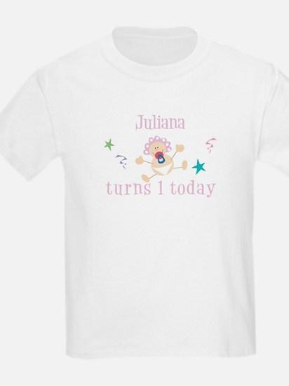 Juliana turns 1 today T-Shirt