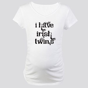 I have Irish twins fancy Maternity T-Shirt