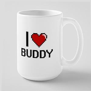 I Love Buddy Mugs