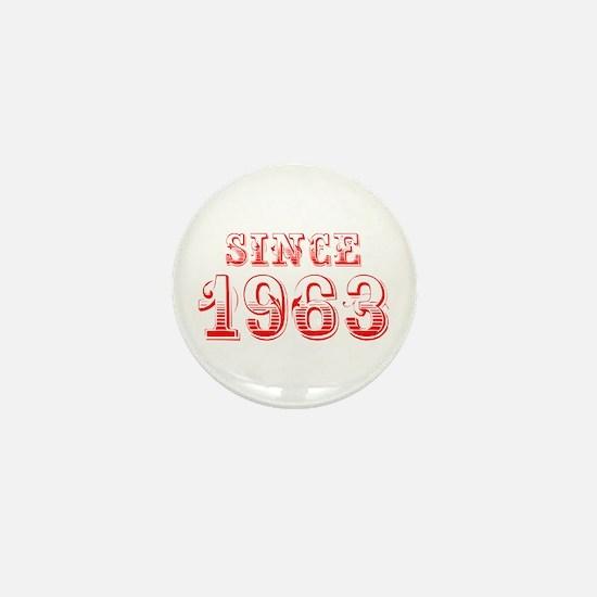 SINCE 1963-Bod red 300 Mini Button