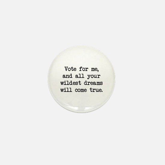 Vote For Me (blk) - Napoleon Mini Button
