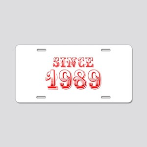 SINCE 1989-Bod red 300 Aluminum License Plate